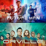Sci-Fi Party Line #290 Future Man and The Orville