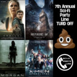 Sci-Fi Party Line #263 2016 Film Review + TURD OFF Part 3